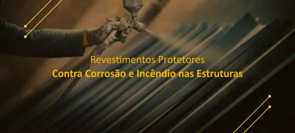 Revestimentos Protetores Contra Corrosão e Incêndios